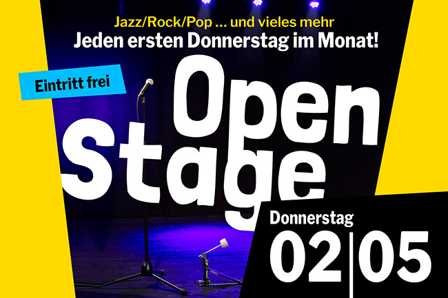 OPEN STAGE (Donnerstag, 02.05.2019)