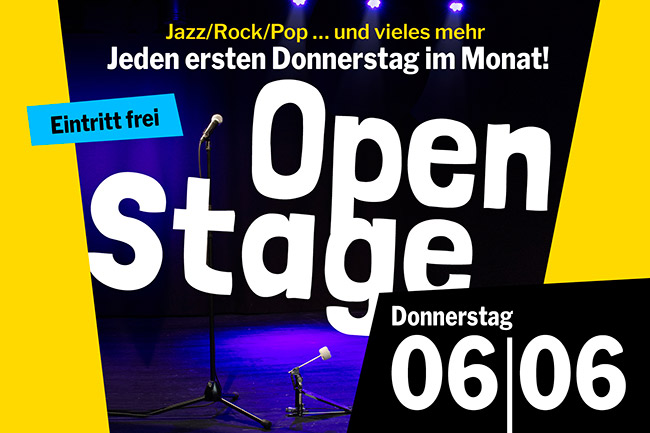 OPEN STAGE (Donnerstag, 06.06.2019)